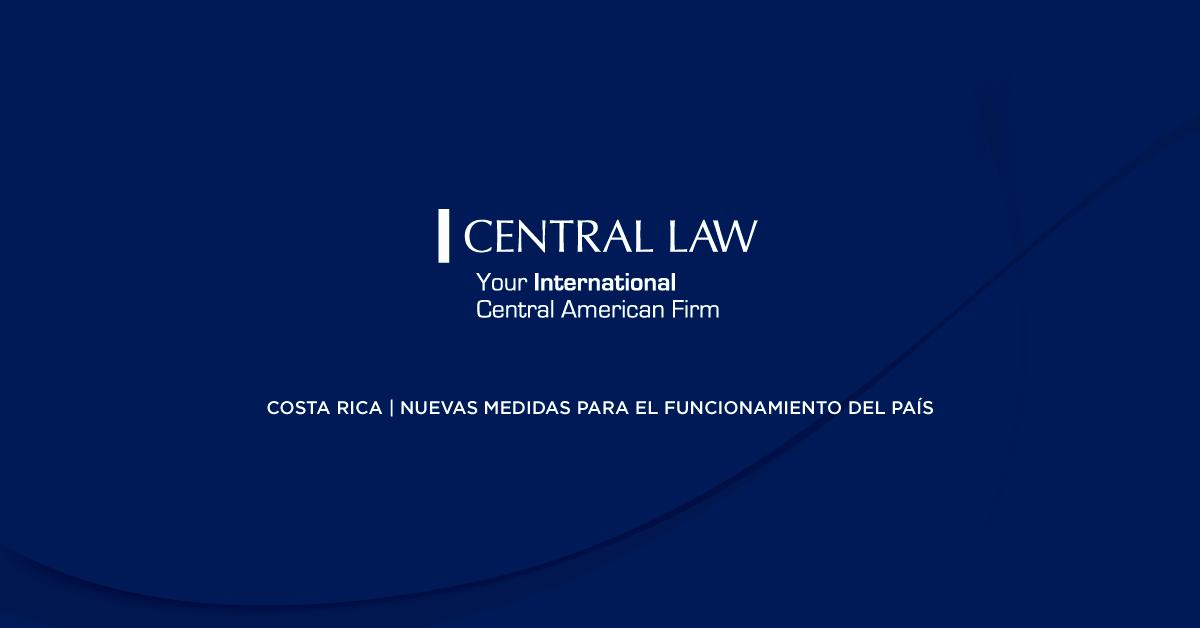 Costa Rica: Gobierno anuncia nuevas medidas para  el funcionamiento del país