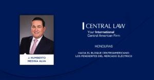 Honduras – Hacia el bloque Centroamericano: Los pendientes del mercado eléctrico